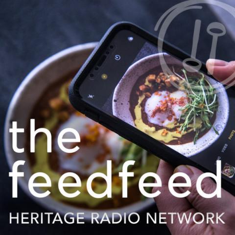 The Feedfeed on Heritage Radio Network