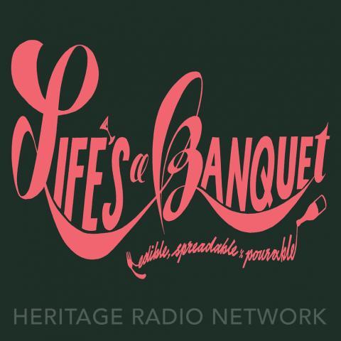 Life's a Banquet