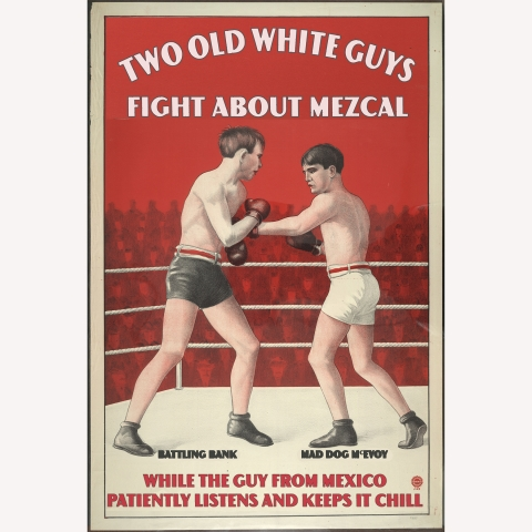 Mezcal Fight