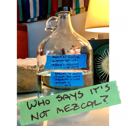 Who Say's It's Not Mezcal